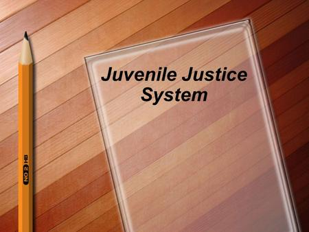 Juvenile Justice System. Goal of Juvenile Justice To rehabilitate or correct the behavior of juvenile delinquents rather than punish. In North Carolina.