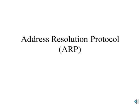 Address Resolution Protocol (ARP). Internet and Data Link Layer Addresses Each host and router on a subnet needs a data link layer address to specify.