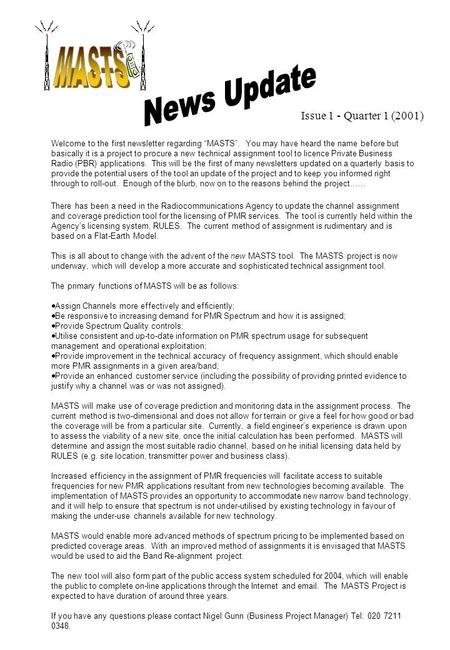 "Issue 1 - Quarter 1 (2001) Welcome to the first newsletter regarding ""MASTS"". You may have heard the name before but basically it is a project to procure."