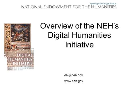 Overview of the NEH's Digital Humanities Initiative