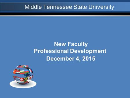 New Faculty Professional Development December 4, 2015.