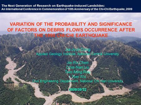 The Next Generation of Research on Earthquake-induced Landslides: An International Conference in Commemoration of 10th Anniversary of the Chi-Chi Earthquake,