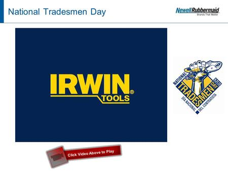 1 National Tradesmen Day Click Video Above to Play.