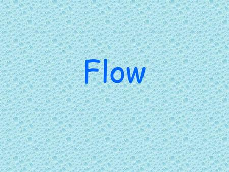 Flow. What is flow? Flow is materials that move as a fluid. The debris is a mixture of rock, soil, and water moving as a thick liquid. They can be very.