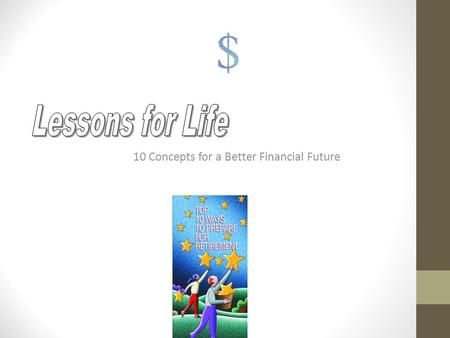10 Concepts for a Better Financial Future. How Much do You Need In Retirement? $200,000 ? $500,000 ? $1,000,000 ? $2,000,000 ?