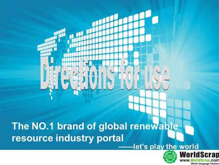 ——let's play the world The NO.1 brand of global renewable resource industry portal.