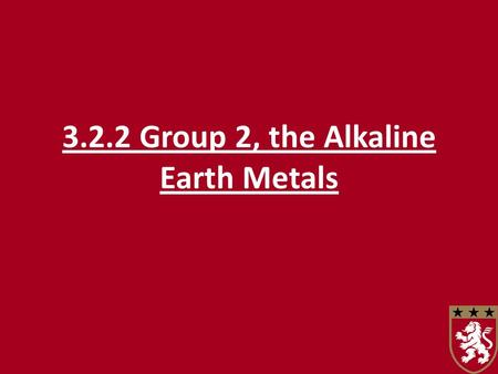 3.2.2 Group 2, the Alkaline Earth Metals. The physical properties of the Group 2 elements, magnesium to barium Atomic radii Going down the group from.