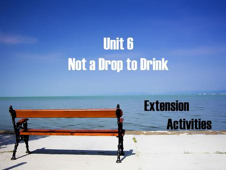 Unit 6 Not a Drop to Drink Extension Activities. Do You Have Water Sense? Save Water.