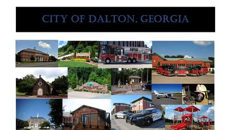 CITY OF DALTON, GEORGIA. 2016 GENERAL FUND BUDGET REVENUESEXPENDITURES Taxes $18,146,600General Government $ 2,488,360 Licenses and Permits 950,000Judicial.