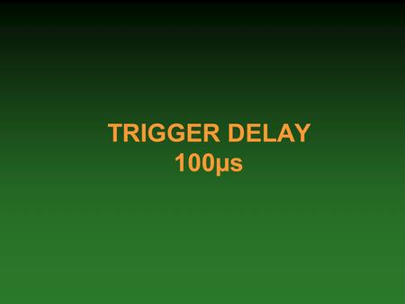 TRIGGER DELAY 100µs. G. Gräwer AB/BT/ECLBDS Trigger Delay2 The trigger delay is a back-up system that generates an asynchronous dump trigger for MKD and.