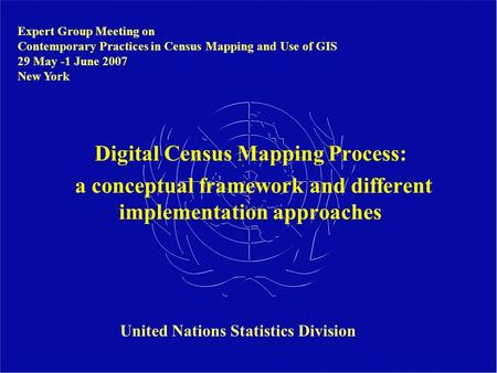Digital Census Mapping Process: United Nations Statistics Division
