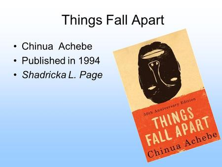 things fall apart chapter evidence Explain the ironic connection between ezeudu's warning to okonkwo and okonkwo's crime things fall apart study  in chapter 23, what evidence do you find .