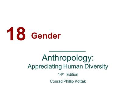 Introduction to Cultural Anthropology Gender Dynamics. - ppt download