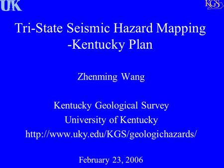 Tri-State Seismic Hazard Mapping -Kentucky Plan