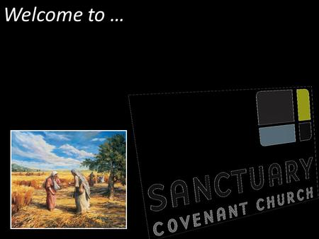 Welcome to …. Unchanging Great is your faithfulness, Great is your faithfulness You never change, You never fail O God.