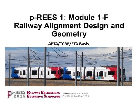 p-REES 1: Module 1-F Railway Alignment Design and Geometry