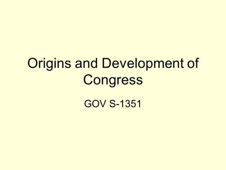 Origins and Development of Congress GOV S-1351. Congressional Historical Eras and Electoral Discontinuities Critical periods 18001850190019502004 1812-20.