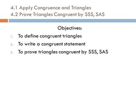 4. 1 Apply Congruence and Triangles 4
