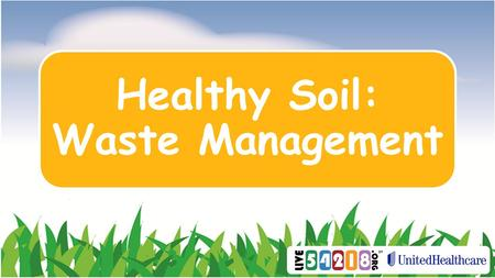 Healthy Soil: Waste Management. Where does Garbage Go?