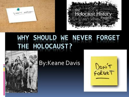 By:Keane Davis. Who was sent to the Holocaust? There was a lot of Jews sent to the holocaust there was men, women, and children.