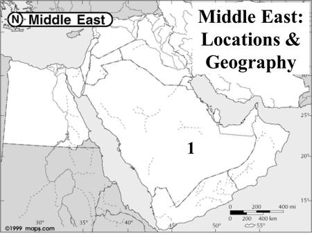 1 Middle East: Locations & Geography. 1 Saudi Arabia (Islam)