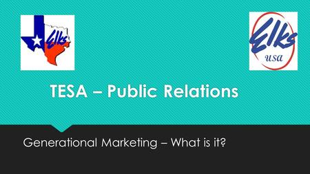 TESA – Public Relations Generational Marketing – What is it?