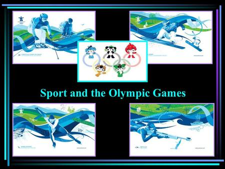 Sport and the Olympic Games. Doing exercises, I want to make my body well-balanced. Sokrat.