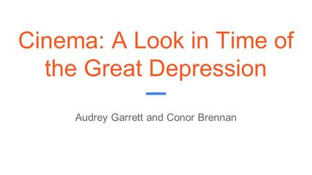 Cinema: A Look in Time of the Great Depression
