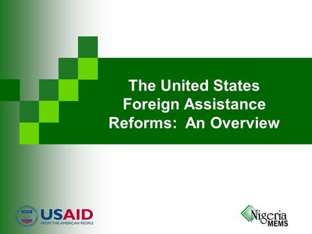 The United States Foreign Assistance Reforms: An Overview.