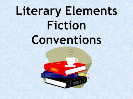 "Literary Elements Fiction Conventions. A short story is a short piece of fiction Learn the elements of short stories through the classic ""Cinderella"""