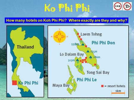 Ko Phi Phi How many hotels on Koh Phi Phi? Where exactly are they and why?