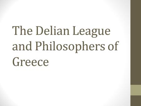 The Delian League and Philosophers of Greece. Results of the Persian Wars Themistocles was praised as a war hero for Athens and credited with saving Greece.