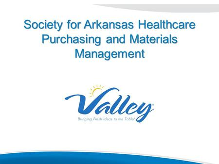 Society for Arkansas Healthcare Purchasing and Materials Management.