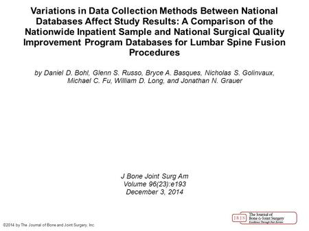 Variations in Data Collection Methods Between National Databases Affect Study Results: A Comparison of the Nationwide Inpatient Sample and National Surgical.