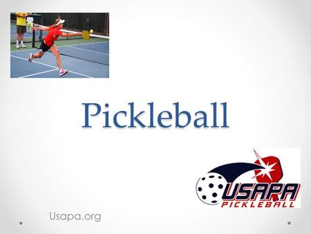 Pickleball Usapa.org. What Is Pickleball? A fun paddle sport created for all ages and skill levels that combines many elements of tennis, badminton and.