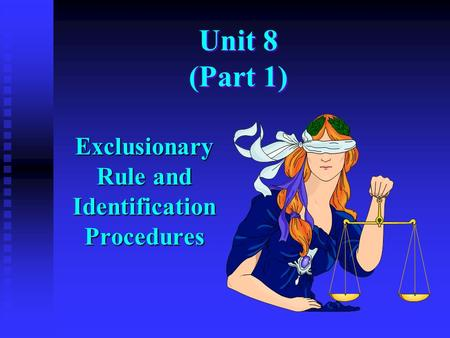 Exclusionary Rule and Identification Procedures