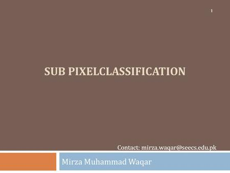 Sub pixelclassification