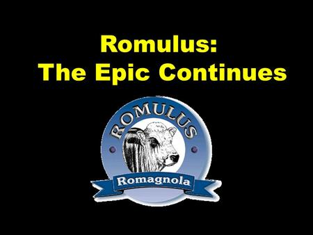 "Romulus: The Epic Continues. Nunc Agenda: 1.Get your notebook 2.Open to the ""History"" section 3.Add these terms: a.Sabines b.Talassius c.Tarpeia."