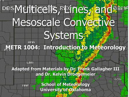 Multicells, Lines, and Mesoscale Convective Systems