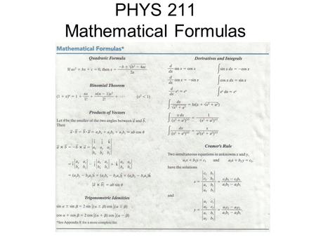 PHYS 211 Mathematical Formulas