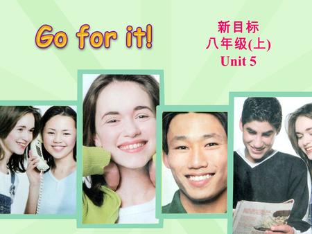新目标 八年级 ( 上 ) Unit 5. Section A 1a-Grammar Focus.