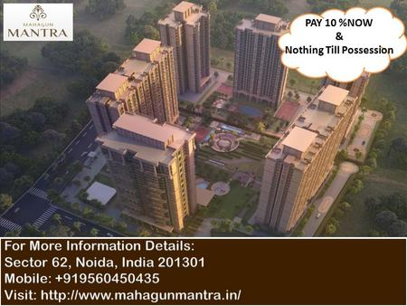  Mahagun Mantra is new upcoming residential Apartments Project located in Sector 10 Greater Noida west.  This project of Mahagun is planned in two parts.