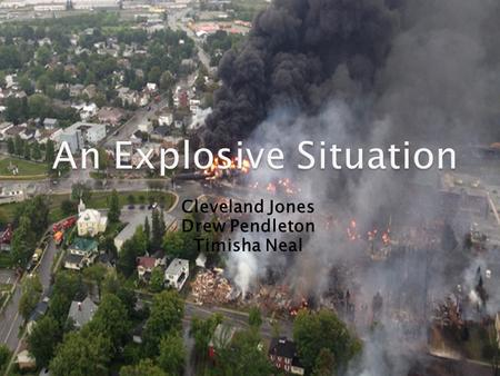 Cleveland Jones Drew Pendleton Timisha Neal  train-disasters-prompt-emergency-order-for- rail-oil-transport/