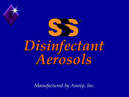 Disinfectant Aerosols Manufactured by Amrep, Inc..