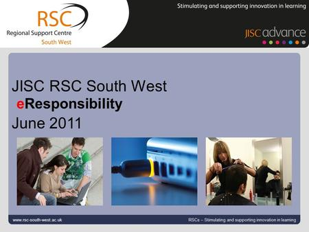 Go to View > Header & Footer to edit February 19, 2016 | slide 1 www.rsc-south-west.ac.uk RSCs – Stimulating and supporting innovation in learning JISC.