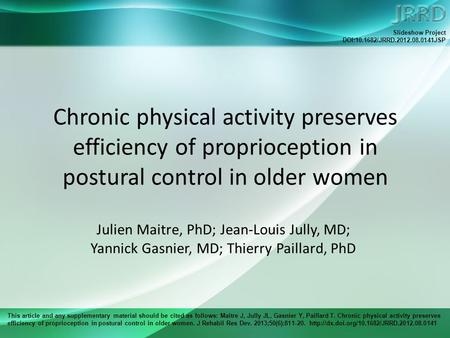 This article and any supplementary material should be cited as follows: Maitre J, Jully JL, Gasnier Y, Paillard T. Chronic physical activity preserves.