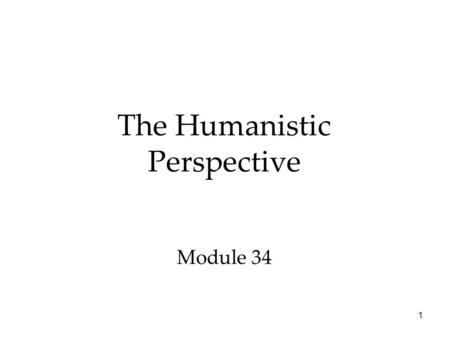 1 The Humanistic Perspective Module 34. QR code for SG 33 34 35 2.