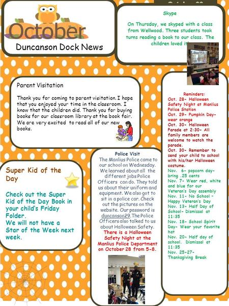 Duncanson Dock News Parent Visitation Thank you for coming to parent visitation. I hope that you enjoyed your time in the classroom. I know that the children.
