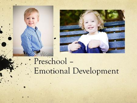Preschool – Emotional Development.