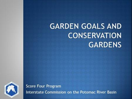 Score Four Program Interstate Commission on the Potomac River Basin.